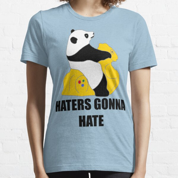 Haters Gonna Hate: Panda Essential T-Shirt