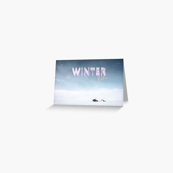 WINTER VIBES Greeting Card