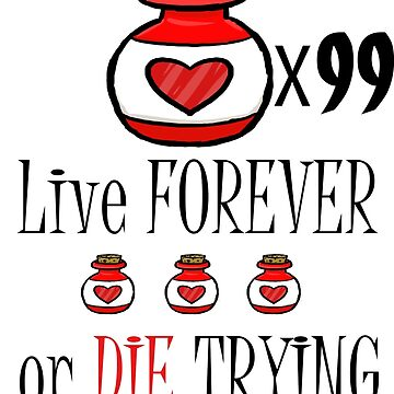 99 potions: live forever or die trying by superferretIX