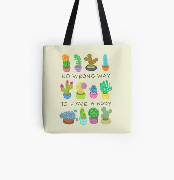 No Wrong Way to Have a Body All Over Print Tote Bag