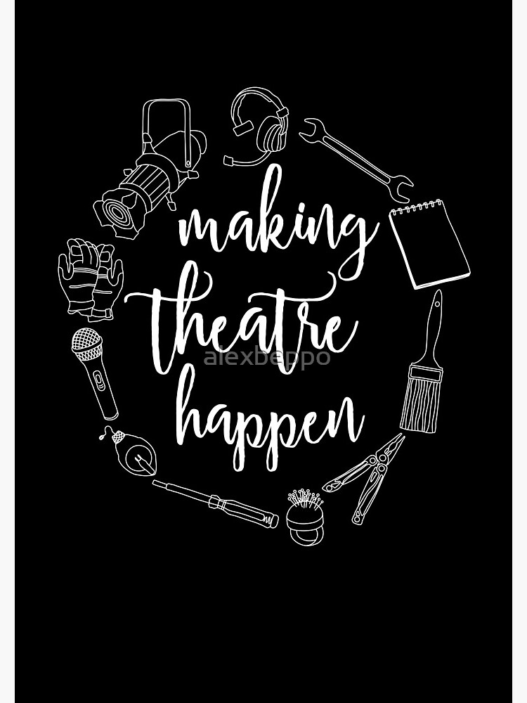 Making Theatre Happen - Technical Theatre by alexbeppo