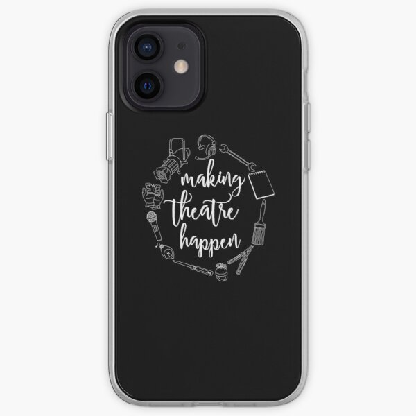 Making Theatre Happen - Technical Theatre iPhone Soft Case