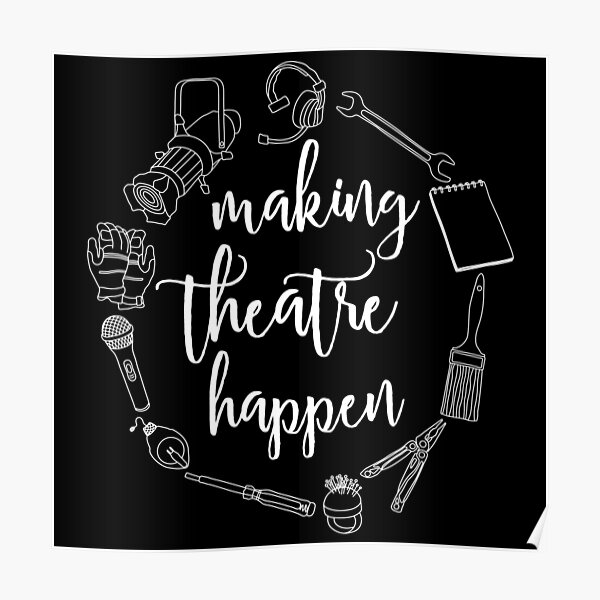 Making Theatre Happen - Technical Theatre Poster