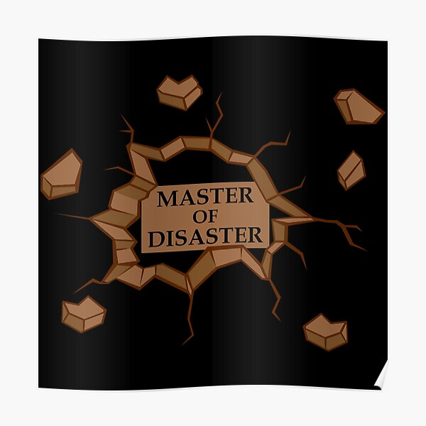 Master Of Disaster Poster