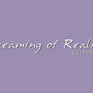 Dreaming of Reality logo by sailorclaire