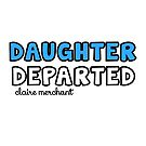 Daughter Departed logo by sailorclaire
