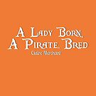 A Lady Born, A Pirate Bred logo by sailorclaire