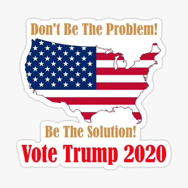 Don't Be The Problem, Be The Solution Sticker