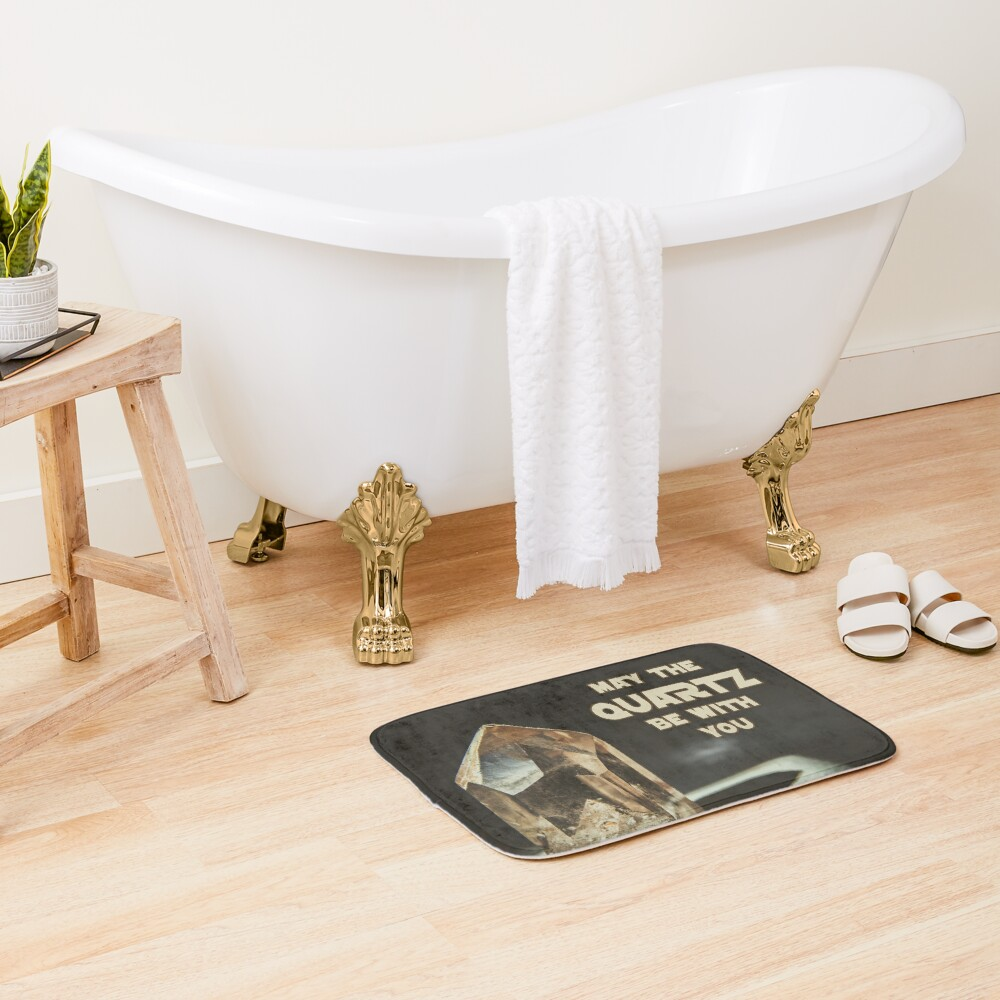May The Quartz Be With You Bath Mat