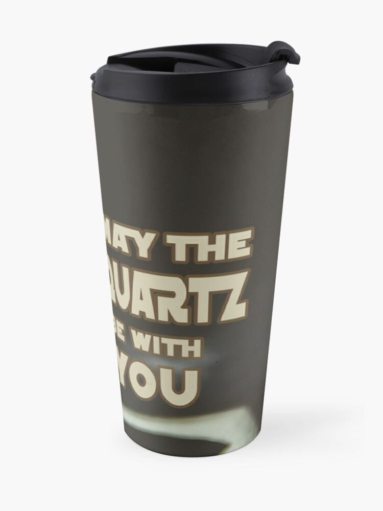 Alternate view of May The Quartz Be With You Travel Mug