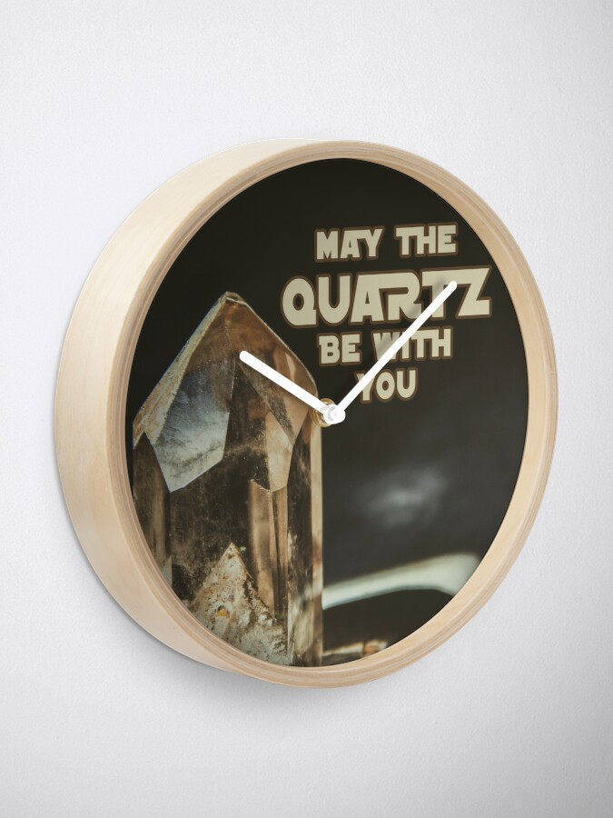 Alternate view of May The Quartz Be With You Clock