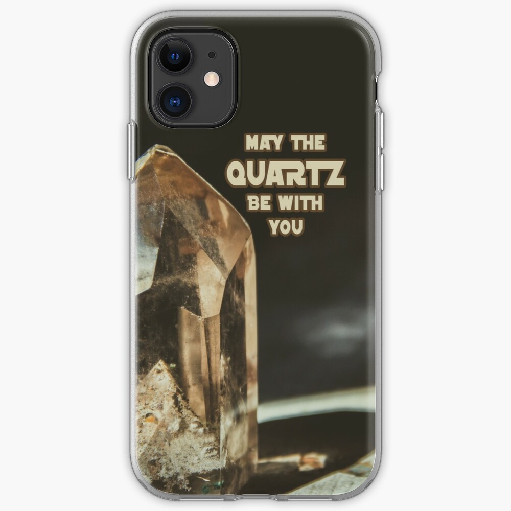 May The Quartz Be With You iPhone Case & Cover