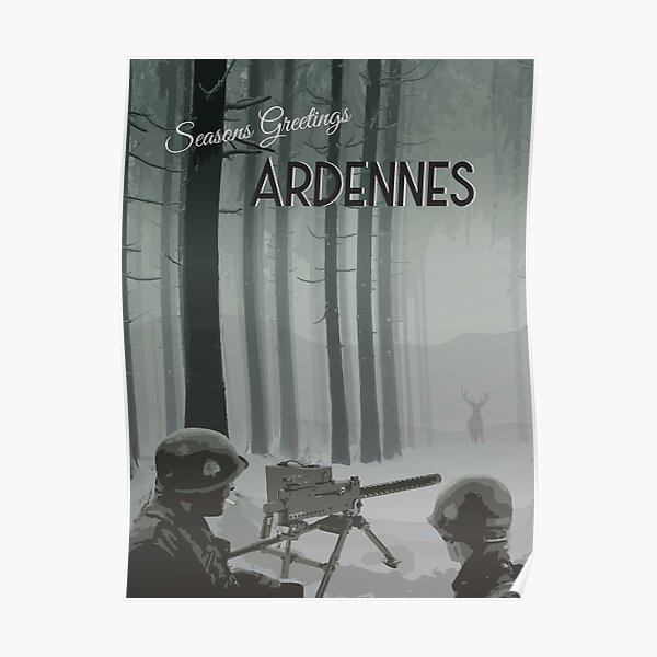 Ardennes - WWII Seasons Greetings Poster