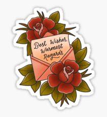 Best Wishes, Warmest Regards - David Rose - Schitt's Creek Sticker