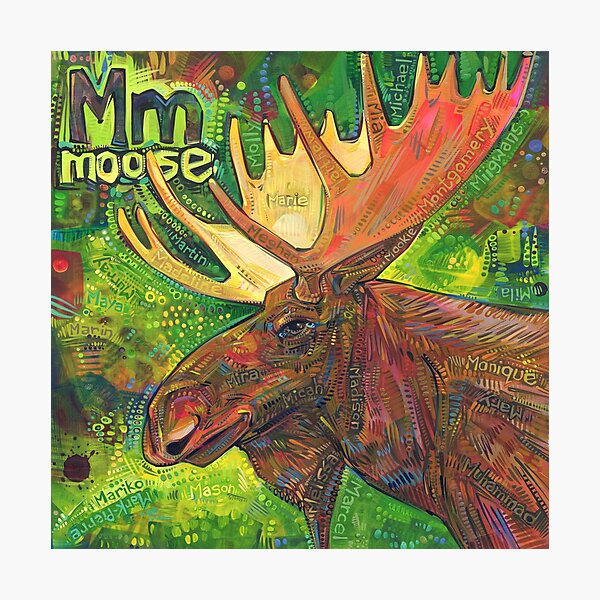 M Is for Moose - 2019 Photographic Print