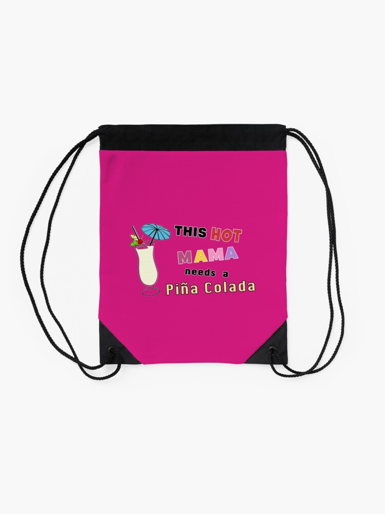 Alternate view of Pina Colada alcohol cocktail funny drinking gift. Drawstring Bag