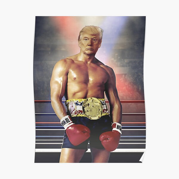 Trump Rocky Poster - Quality in Description Poster