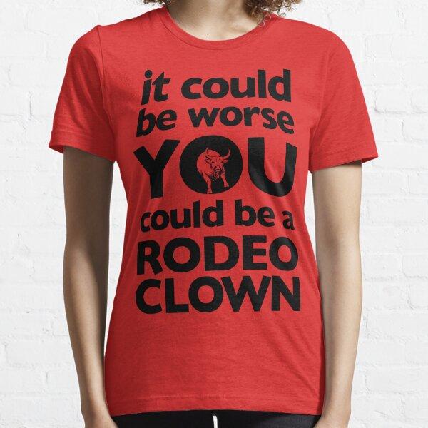 Rodeo Clown Essential T-Shirt