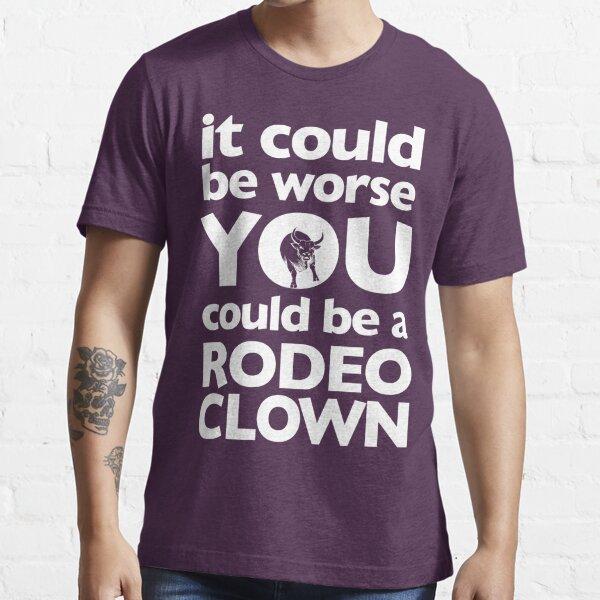 Rodeo Clown (White) Essential T-Shirt