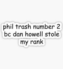 phil trash number 2 Sticker