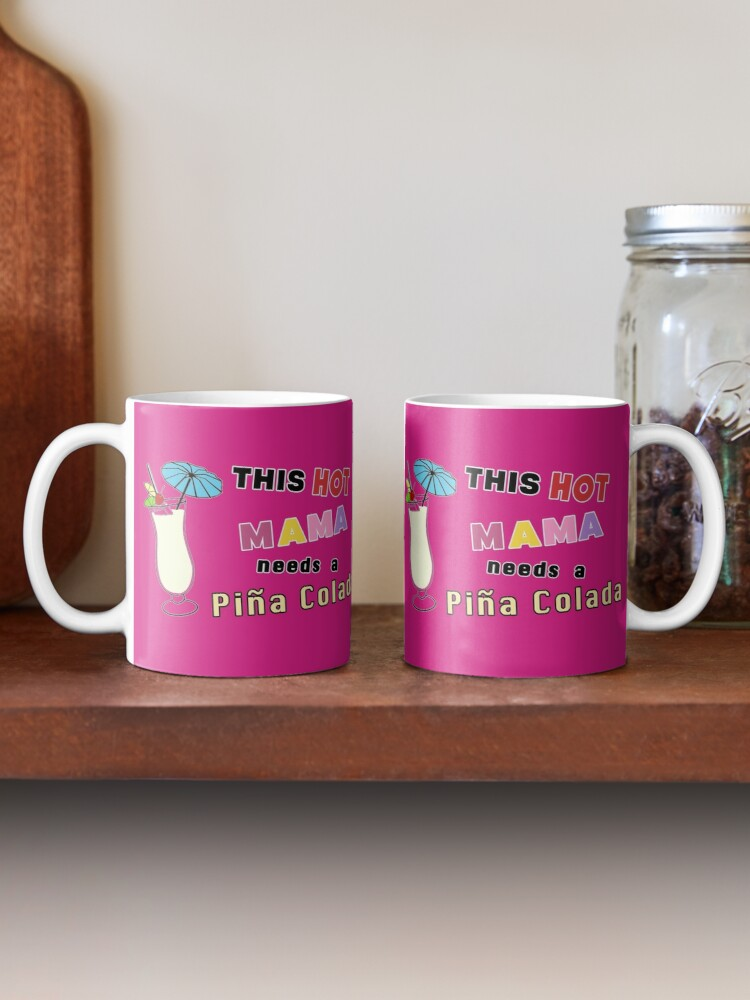 Alternate view of Pina Colada alcohol cocktail funny drinking gift. Mug