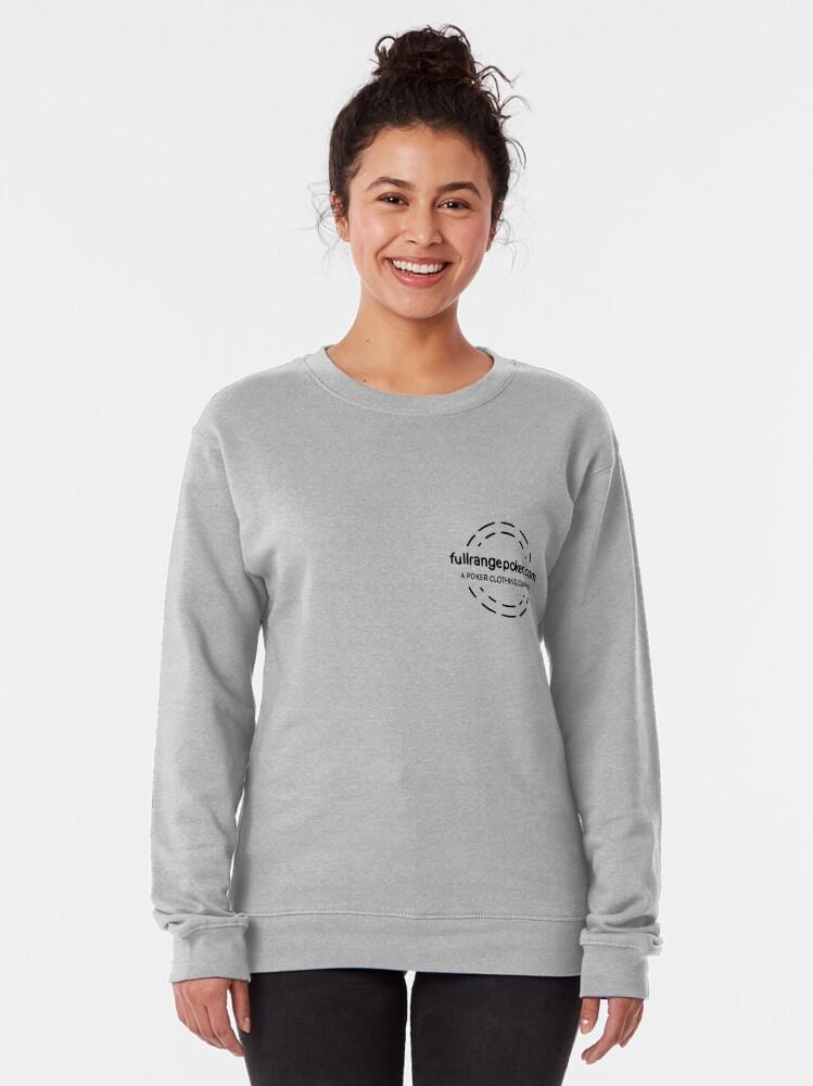 Alternate view of Full Range Poker logo Pullover Sweatshirt