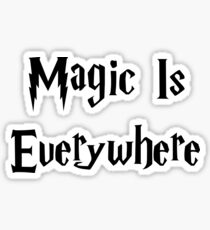 Magic Is Everywhere Sticker