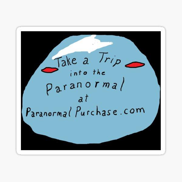 Paranormal Purchase Tagline Sticker