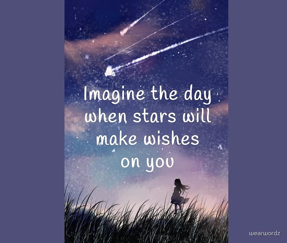 Imagine the day by wearwordz