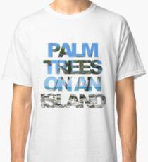 Palm trees on an island Classic T-Shirt