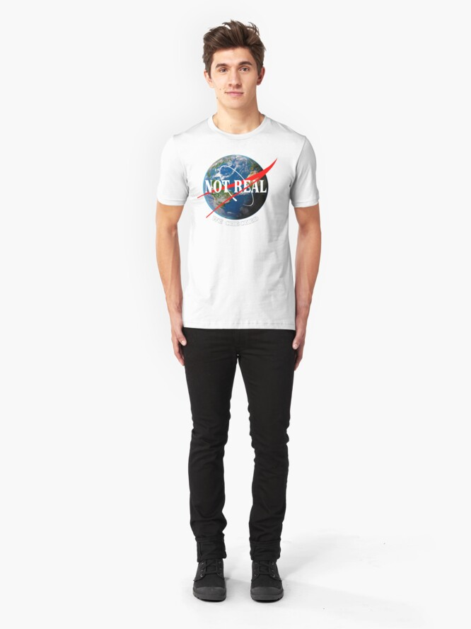 Alternate view of NASA - Not Real We Checked - Flat Earth Slim Fit T-Shirt