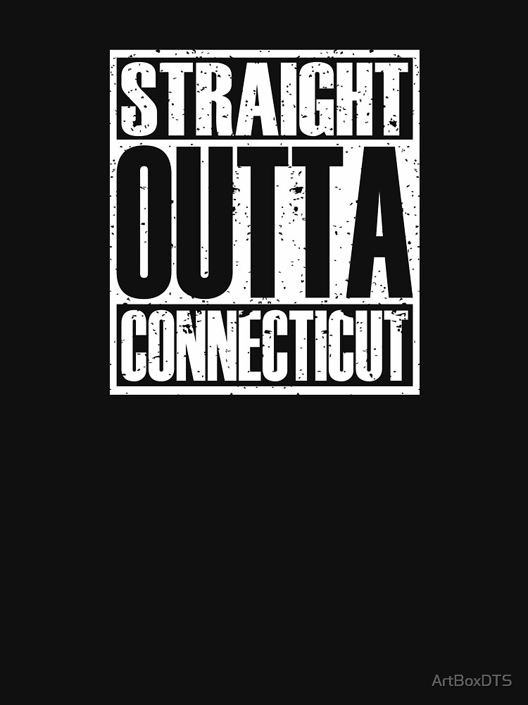 Straight Outta Connecticut by ArtBoxDTS