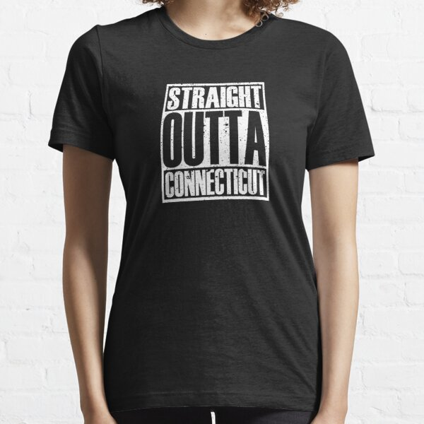 Straight Outta Connecticut Essential T-Shirt