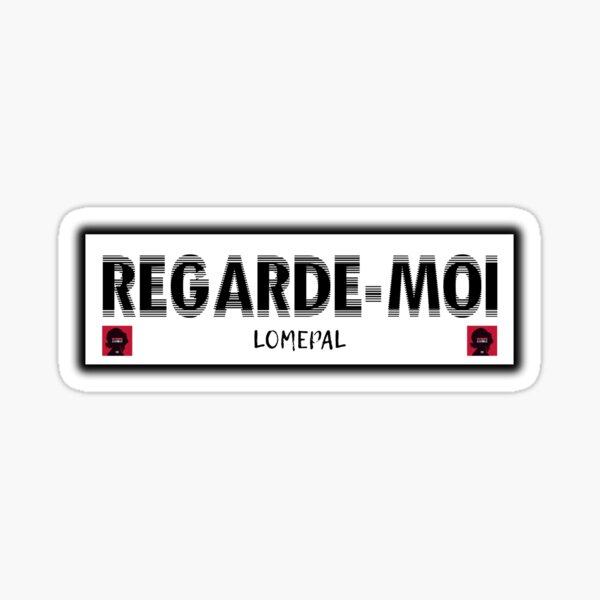 REGARDE-MOI (NOIR) | LOMEPAL Sticker