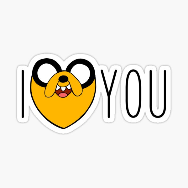 Adventure Time - I Love You Jake  Sticker