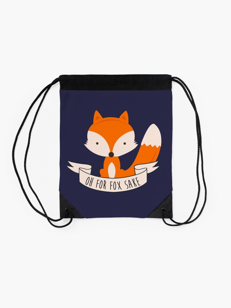 Alternate view of Oh For Fox Sake Drawstring Bag