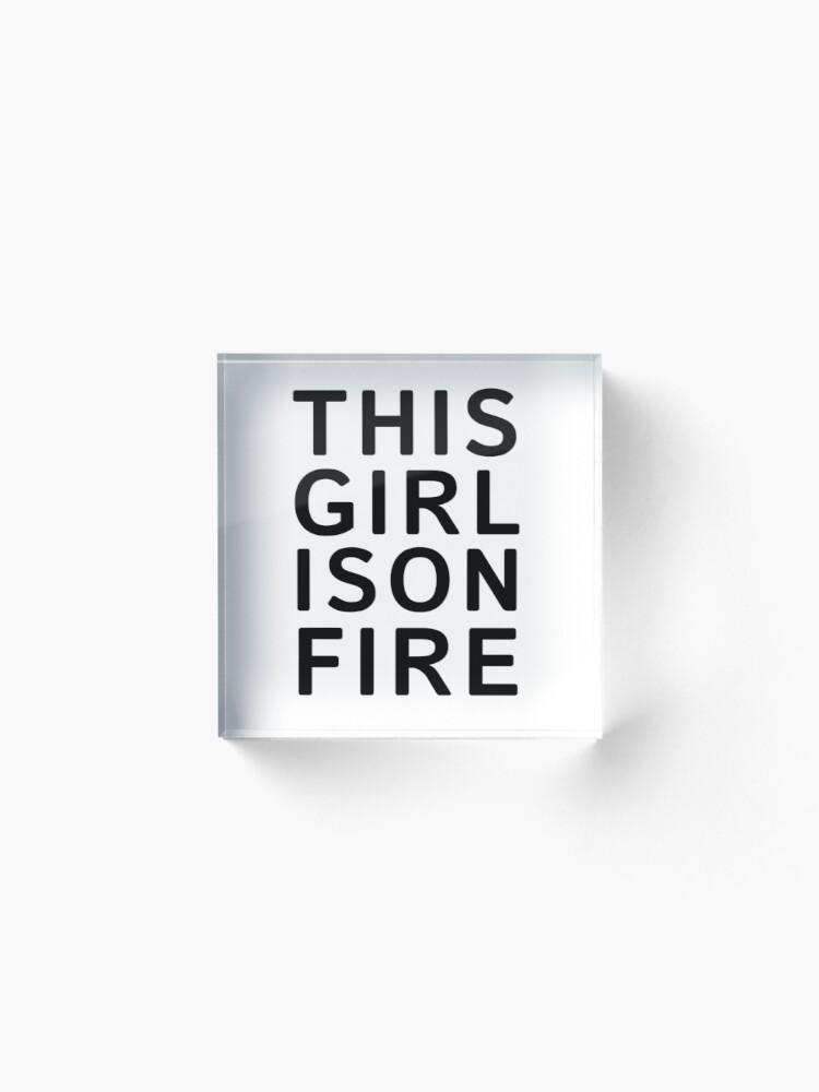 Alternate view of This girl is on fire. - Black Acrylic Block