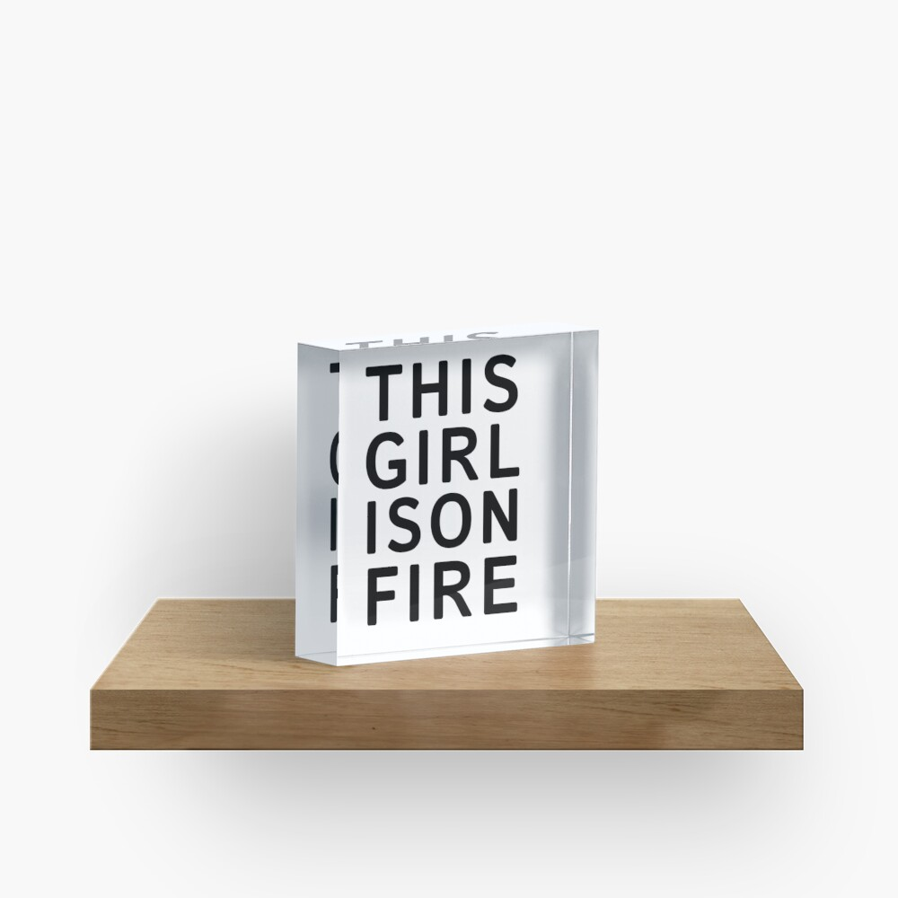 This girl is on fire. - Black Acrylic Block
