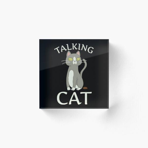 Talking Cat Acrylic Block