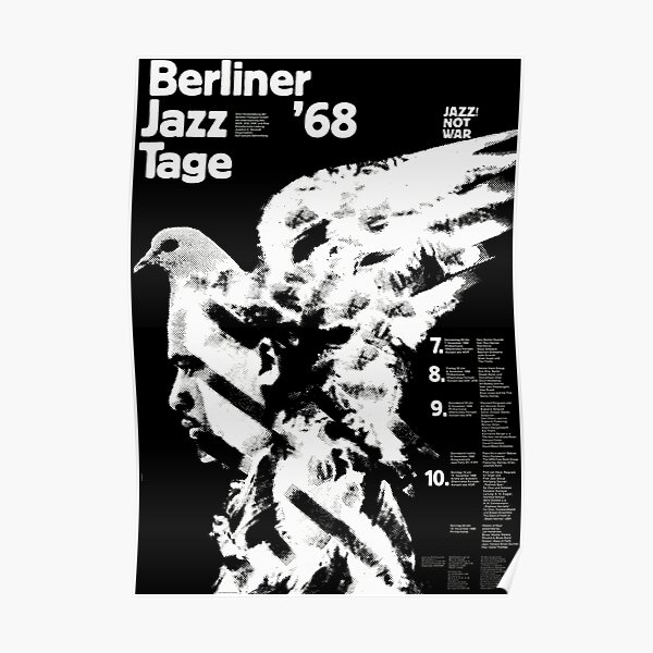 Jazz Not War -Berlin Jazz Festival 1968 Poster