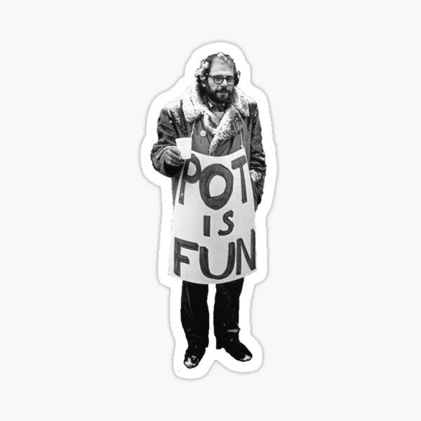Ginsberg Pot is Fun Sticker