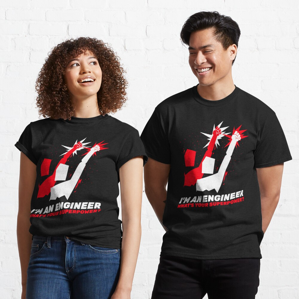 Engineering Superpower Classic T-Shirt