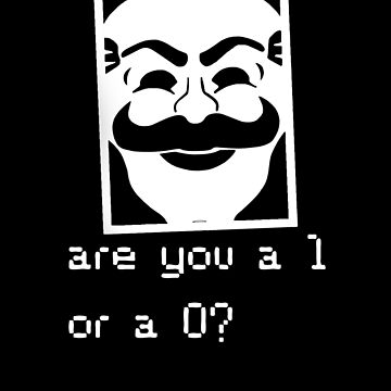 Are you a 1 or a 0? Mr. Robot - Fsociety (white) by HiddenCorner