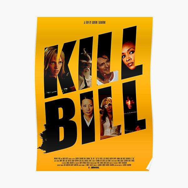 Kill Bill Movie Poster Poster