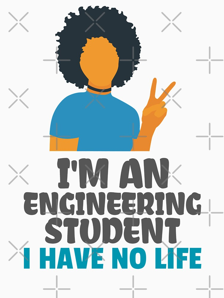 Engineering Student by ForEngineer