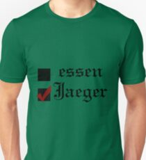 Shingeki no kyojin: essen or Jaeger? Unisex T-Shirt