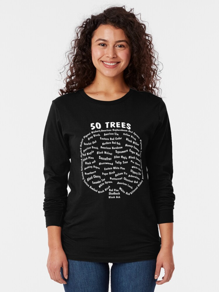 Alternate view of 50 Trees Arbor Day Arborist Plant Tree Forest Gift. Long Sleeve T-Shirt