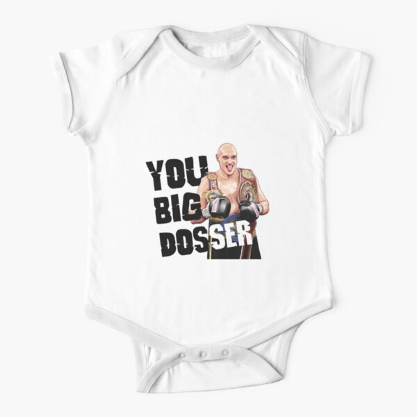 Tyson Fury, You Big Dosser Short Sleeve Baby One-Piece