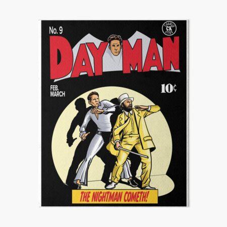 Dayman - The Nightman Cometh Art Board Print