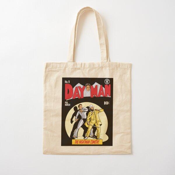 Dayman - The Nightman Cometh Cotton Tote Bag